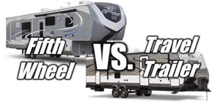 5th wheel vs travel trailer